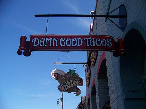 Damn Good Tacos